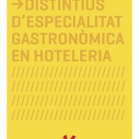 Distinctive gastronomic especialitat in Hospitality